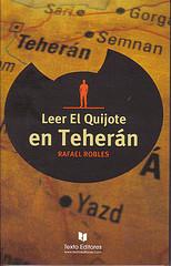 Leer el Quijote en Teherán-Rafael Robles